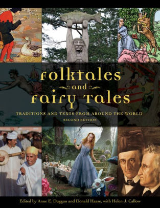 Folktales and Fairy Tales: Traditions and Texts from around the World